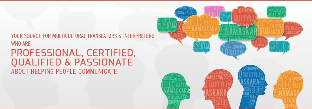 Professional, Certified Translation & Interpretation